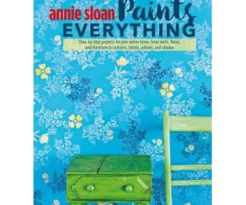 'Annie Sloan Paints Everything' by Annie Sloan