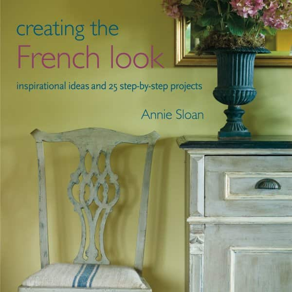 'Creating the French Look' by Annie Sloan