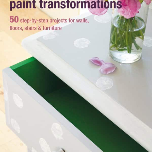 'Quick and Easy Paint Transformations' by Annie Sloan